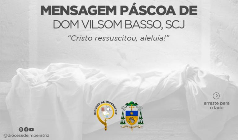 Mensagem de Páscoa de Dom Vilsom Basso, SCJ
